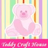 Teddy Craft House